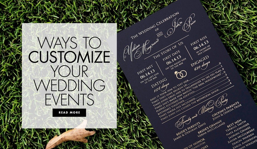 Ways to customize and personalize your wedding events to be more unique