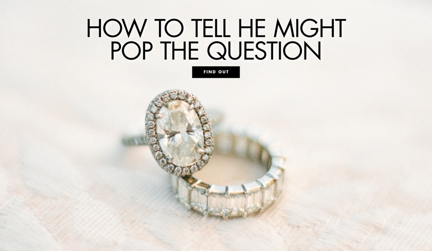 Discover six telltale signs he's going to propose soon.