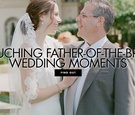 father's day, father-of-the-bride photos, wedding photos with bride and father