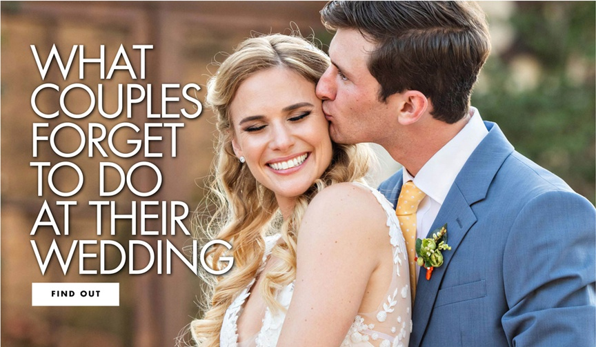 what couples forget to do at their wedding get reminder tips