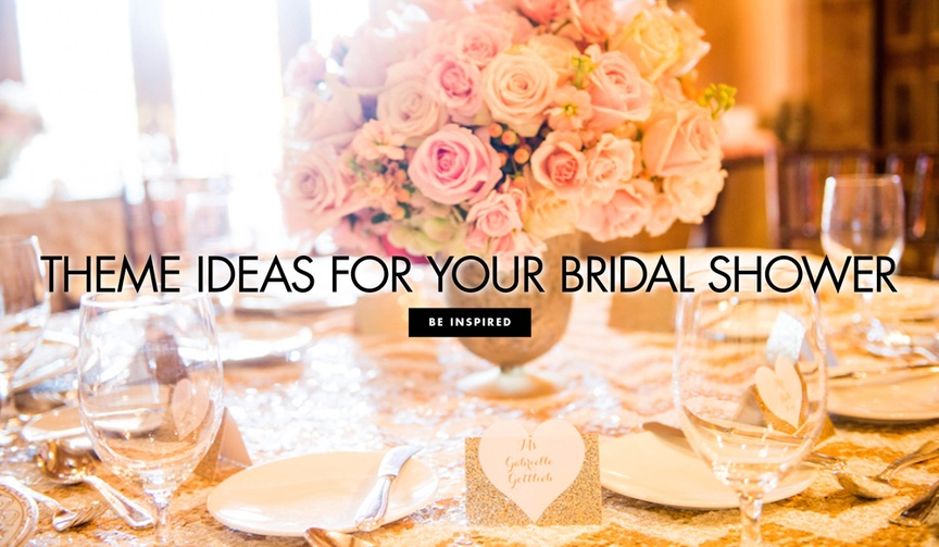 Theme ideas for your bridal shower wedding ideas bridal showers