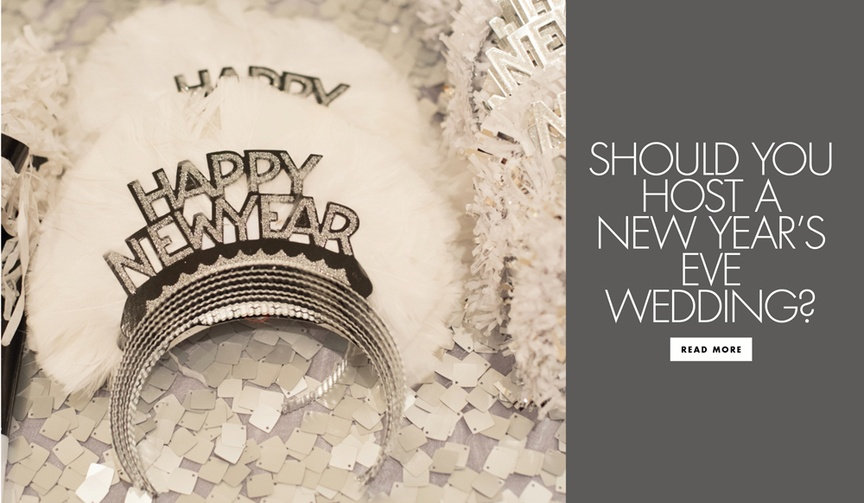 Should you host a new year's eve wedding? find out the pros and cons