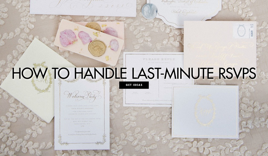 How to handle last minute rsvps and unexpected wedding guests