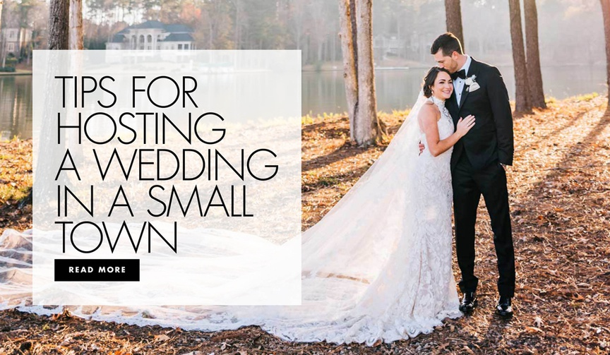 tips for hosting a wedding in a small town