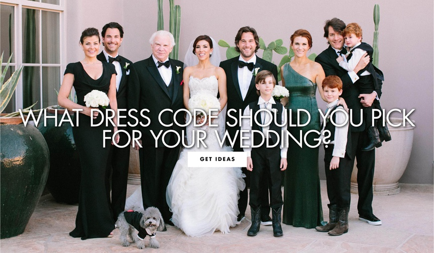 what dress code should you pick for your wedding guests to wear formal semi formal black tie