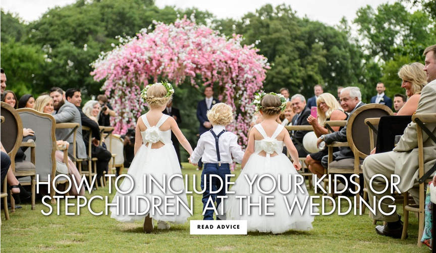 how to include your kids or stepkids children or step children at the wedding
