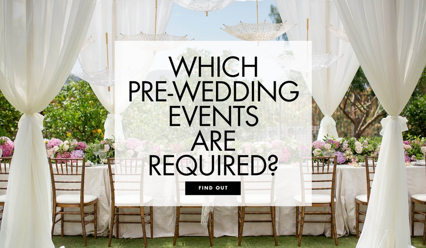 Which pre wedding events are required wedding advice