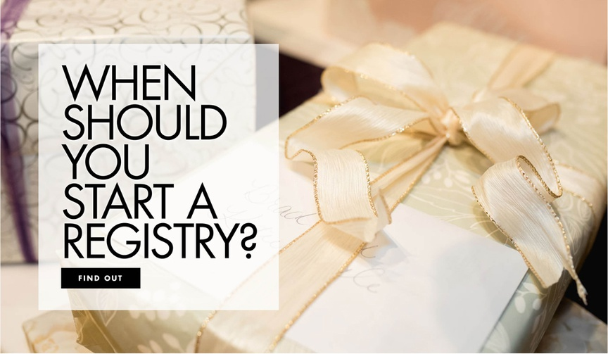 when should you start putting together your wedding gift registry