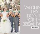 what a bridesmaid shouldn't do, bad bridesmaid behavior