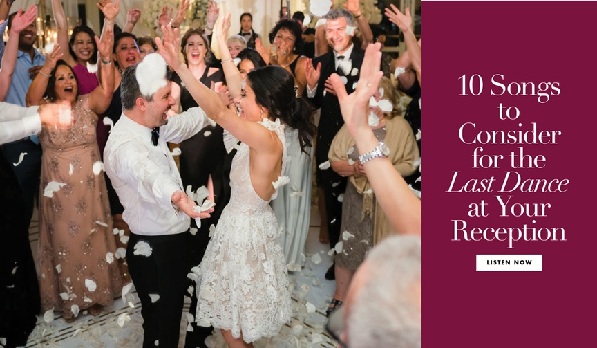 10 songs to consider for the last dance at your wedding reception