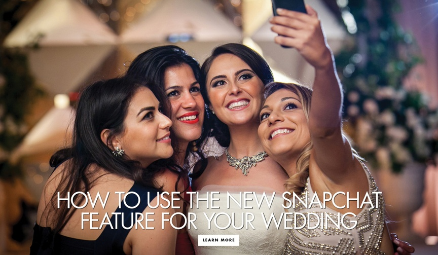 You may already know about geofilters, but there's a new way to use Snapchat for your wedding.