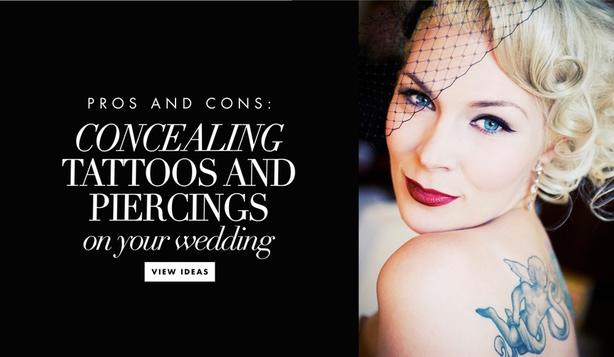 Should you hide your tattoos and remove piercings on your wedding day?
