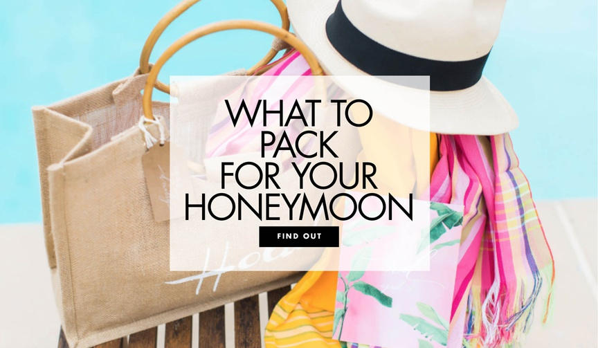 What to pack for your honeymoon cute honeymoon attire and accessories