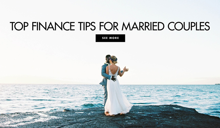 Top finance tips for married couples from a banker financial advice for your marriage