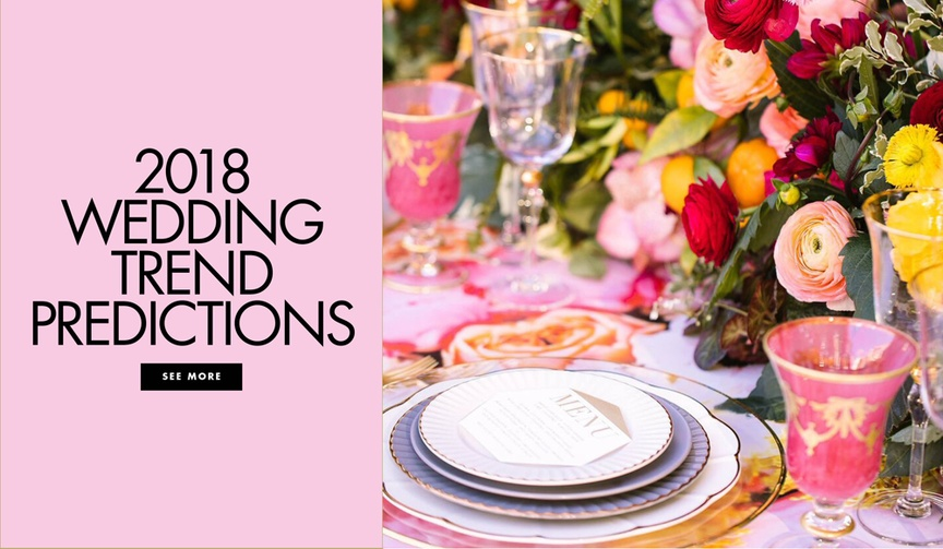 2018 wedding trend predictions from editors circle members expert wedding planners professionals