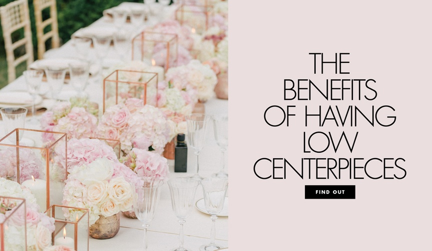 The benefits of having low centerpieces wedding ideas