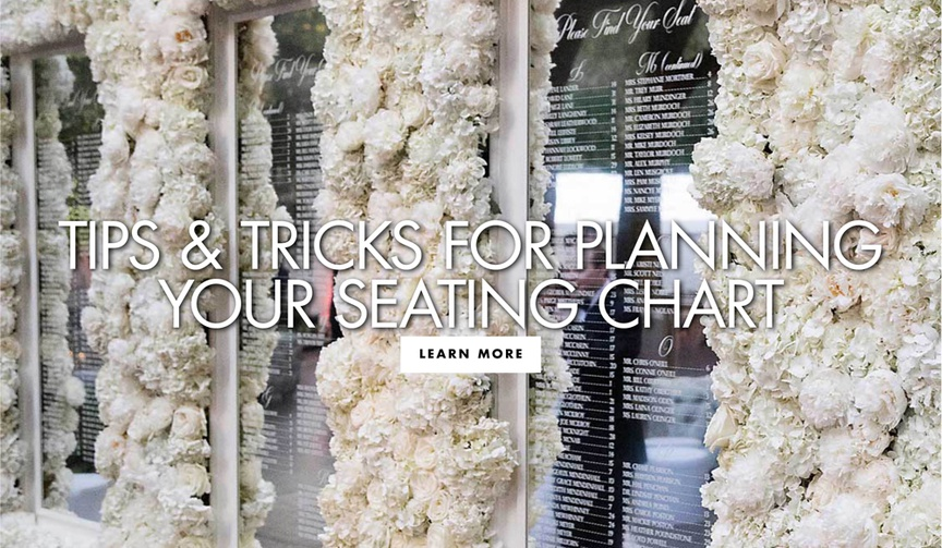 tips and tricks for planning your seating chart how to make the perfect seating chart for guests