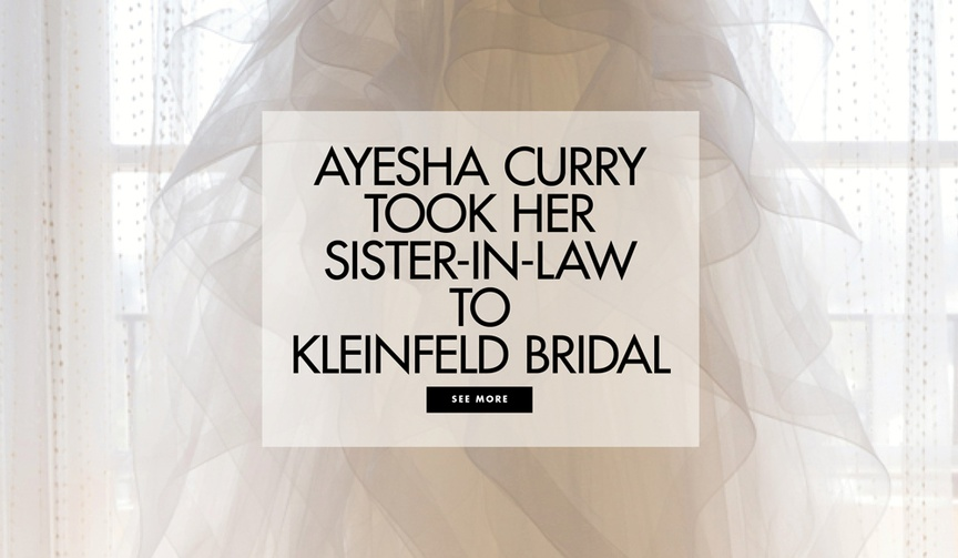 Ayesha Curry took Steph Curry's sister Sydel Curry to Kleinfeld Bridal to shop for her wedding dress