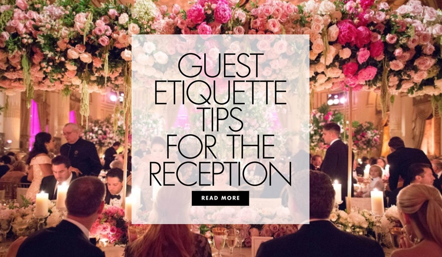 guest etiquette tips for the reception wedding guest tips frequently asked questions