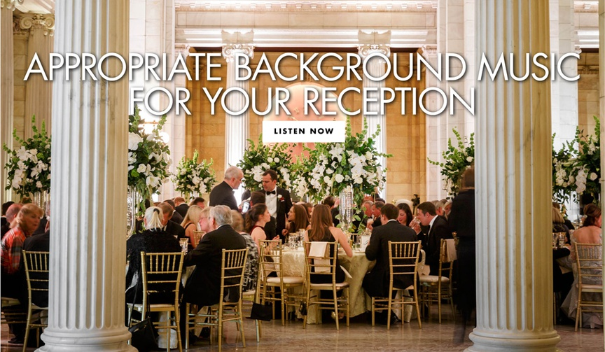 appropriate background music for your wedding reception songs to play at dinner
