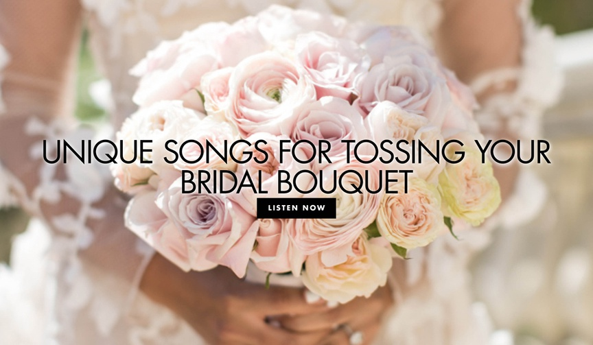 unique song ideas for tossing the bridal bouquet bouquet toss songs