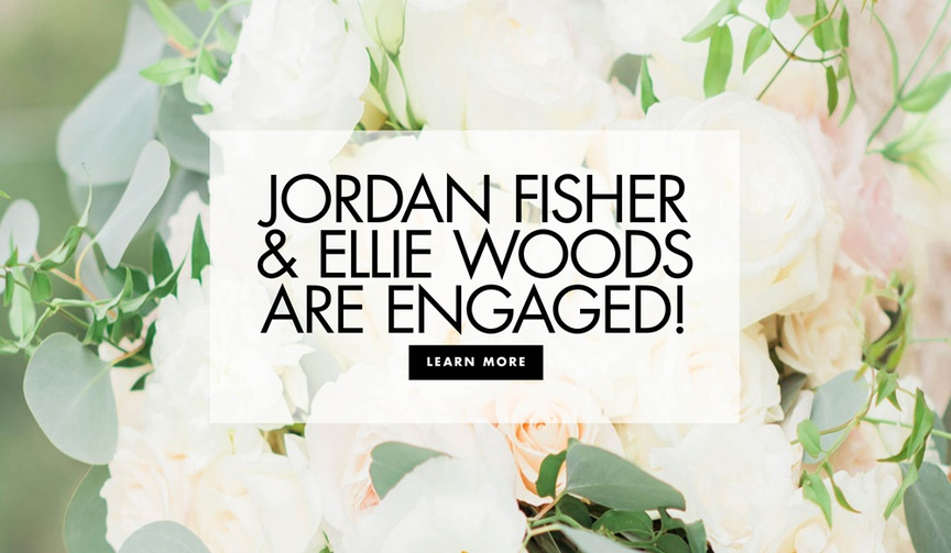 Dancing With the Stars champion actor singer dancer Jordan Fisher and Ellie Woods are engaged
