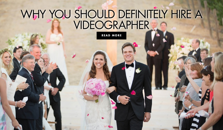 Why you should definitely hire a videographer for your wedding