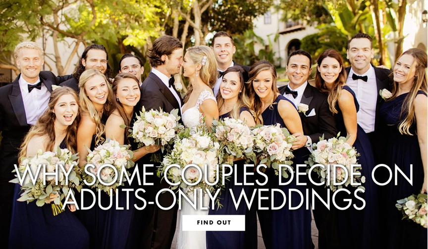 why some couples decide to have an adults only wedding with no kids
