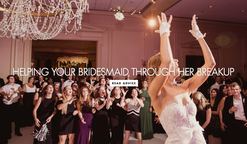 how to help your bridesmaid through breakup wedding heart break love friendship sadness anger