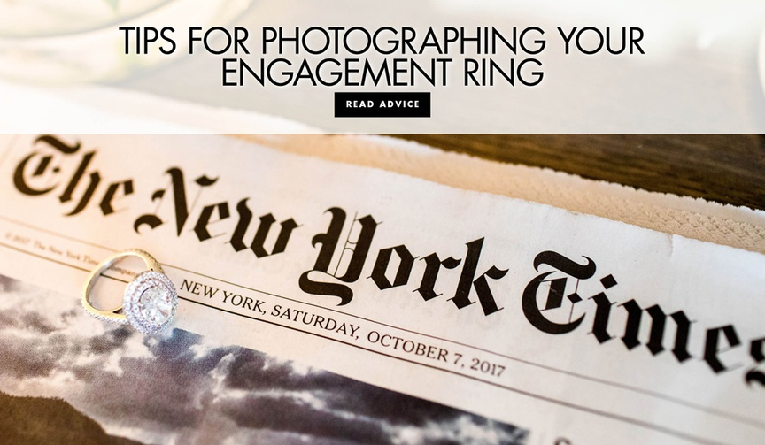 how to take great pictures of your engagement ring for instagram