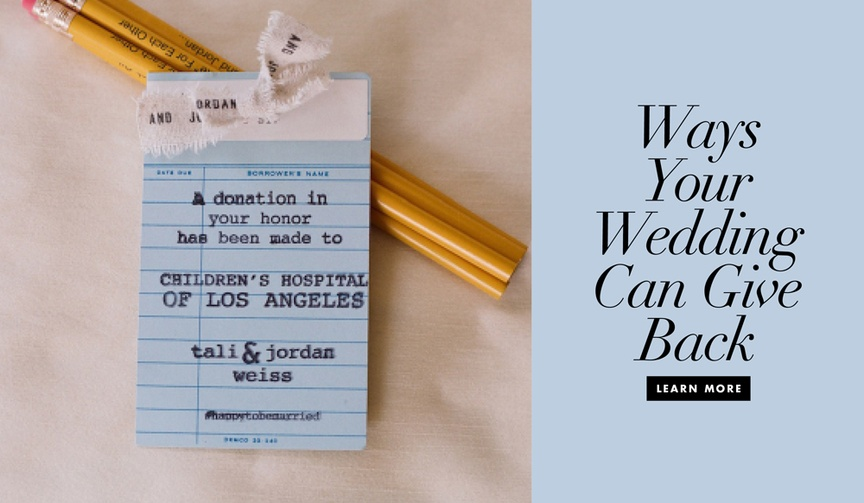 use your wedding to give back to charity and good causes