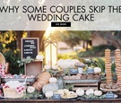Why some couples skip the wedding cake at their reception