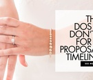the dos and don'ts for a proposal timeline how to handle waiting for an engagement
