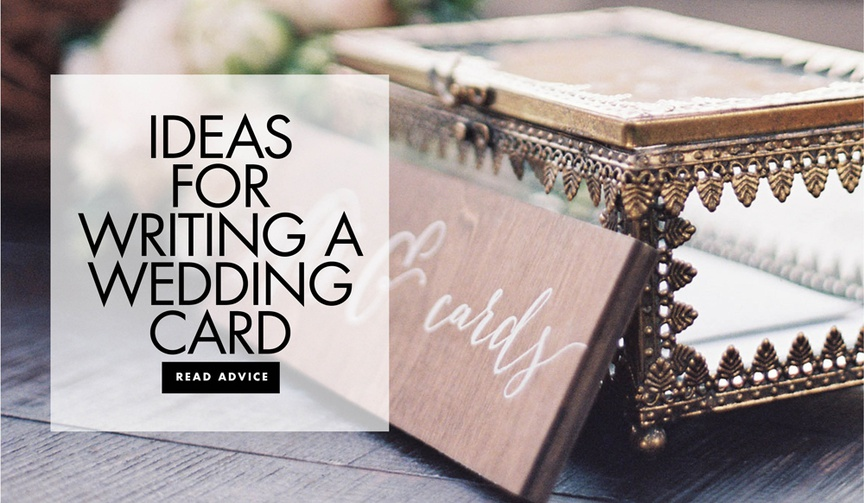 ideas for writing a wedding card what to write in a card when you go to a wedding