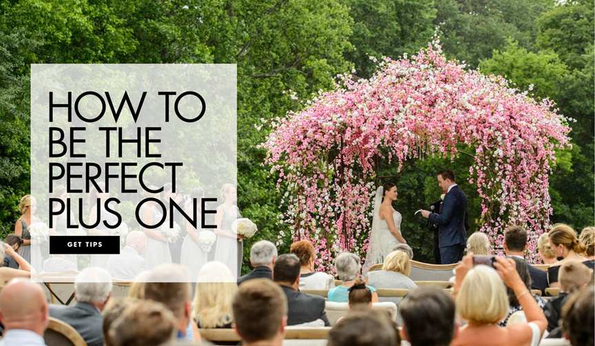 how to be a good plus one, how to be the perfect wedding date