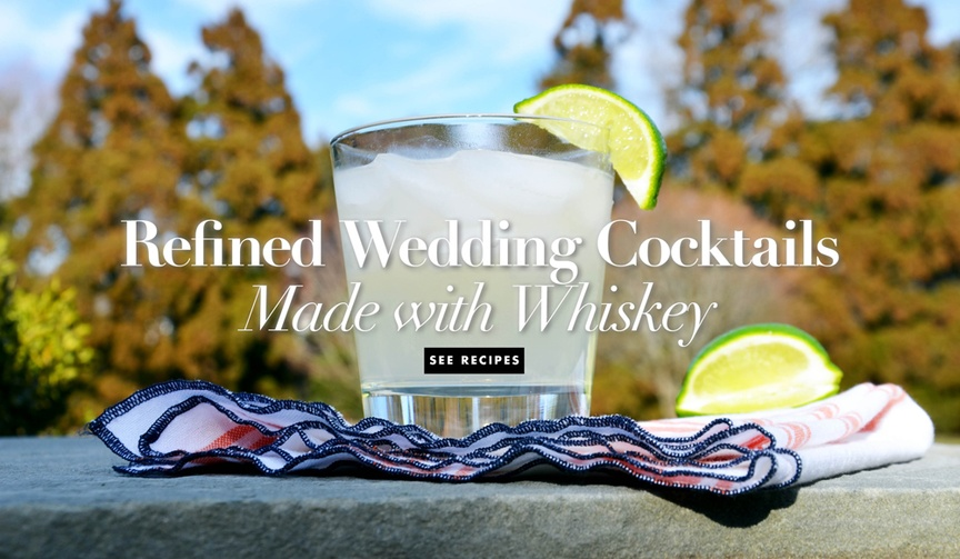 Wedding reception signature drink ideas light whiskey cocktails