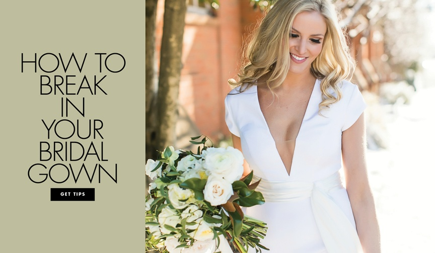 How to break in your bridal gown and get used to wearing it before the ceremony