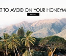 What not to do on your honeymoon what to avoid to make it the best trip ever