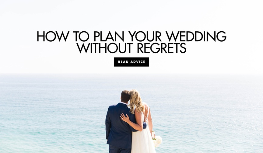 How to plan your wedding without regrets big day how to avoid regrets while planning