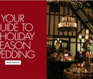 Your guide to a holiday season wedding etiquette for holiday weddings