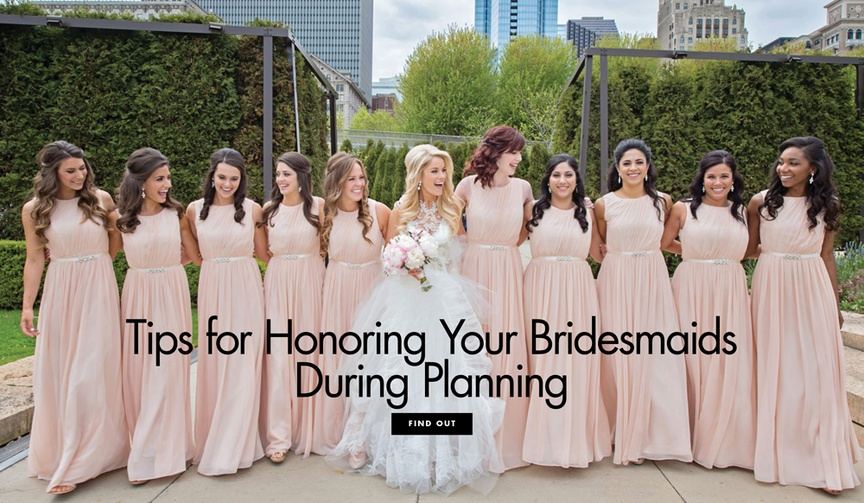 Ways to honor your bridesmaids during planning and the wedding day National Best Friend Day ideas