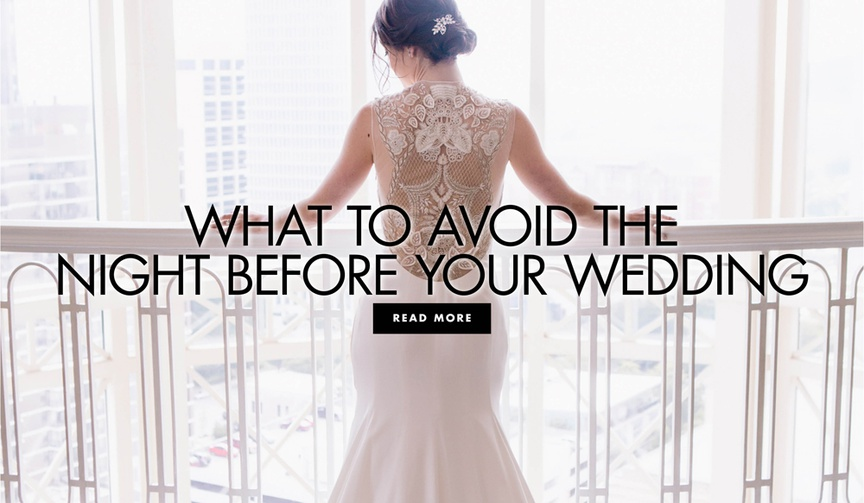 what to avoid the night before your wedding day