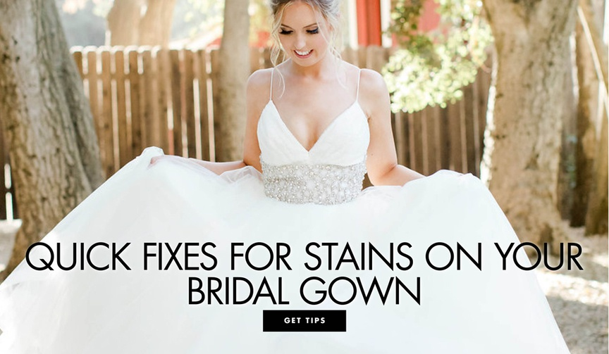 quick fixes for stains on your wedding dress bridal gown stain fixes
