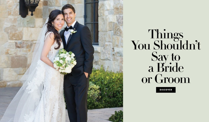 what you should never say to the bride or groom at their wedding