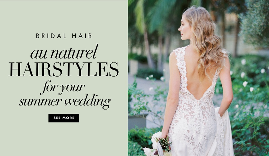 Wedding hair ideas for brides for summer weddings au naturale