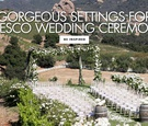 gorgeous settings for alfresco wedding ceremonies outdoor ceremony venue ideas