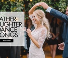 Father daughter dance song ideas from real weddings