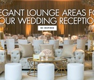 lounge areas for wedding receptions, luxe furniture for lounge spaces at weddings