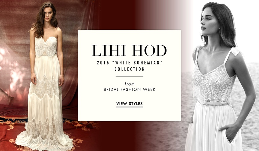 Lihi Hod 2016 White Bohemian Collection wedding dresses