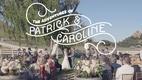 Caroline & Patrick's wedding video